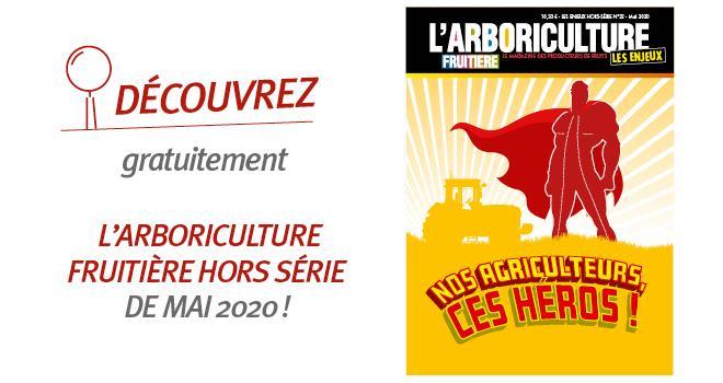 La rédaction de « L'Arboriculture fruitière » vous propose de découvrir gratuitement, en ligne, le numéro hors série de mai 2020.