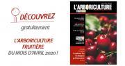 « L'Arboriculture fruitière » du mois d'avril 2020 est en accès libre sur Internet ! CP : DR